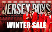 JERSEY BOYS (WINTER SALE)
